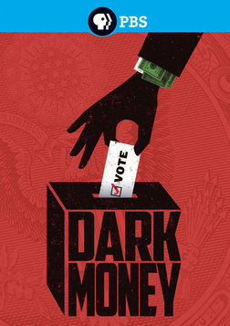 Dark Money - The Influence of Corporate Money in our Elections