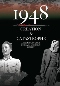 1948: Creation and Catastrophe - The Israeli-Palestinian Conflict