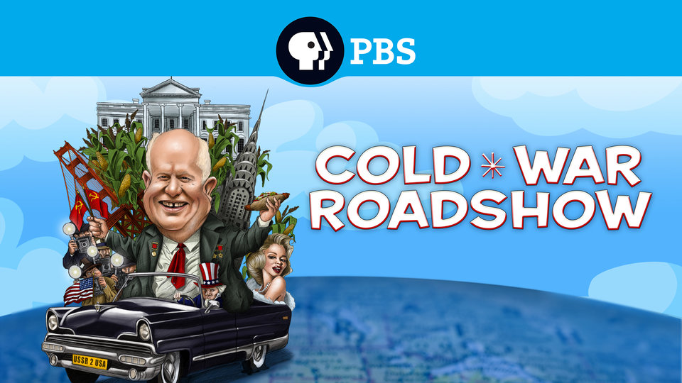 American Experience: Cold War Roadshow