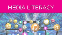 Media Literacy: Media Ethics