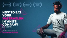 How to Eat Your Watermelon in White Company (and Enjoy It) - Artist Melvin van Peebles