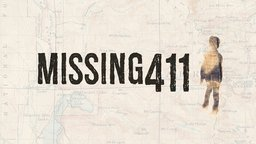 Missing 411 - The Unsolved Cases of 5 Missing Children