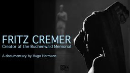Fritz Cremer: The Buchenwald Memorial - An East German Sculptor and Graphic Artist