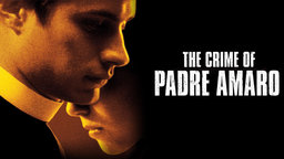 The Crimes of Padre Amaro - El crimen del Padre Amaro