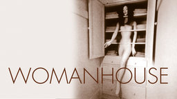 Womanhouse - Feminist Art in the 1970s